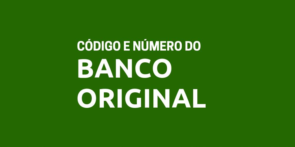 Número e Código do Banco Original para TED e DOC