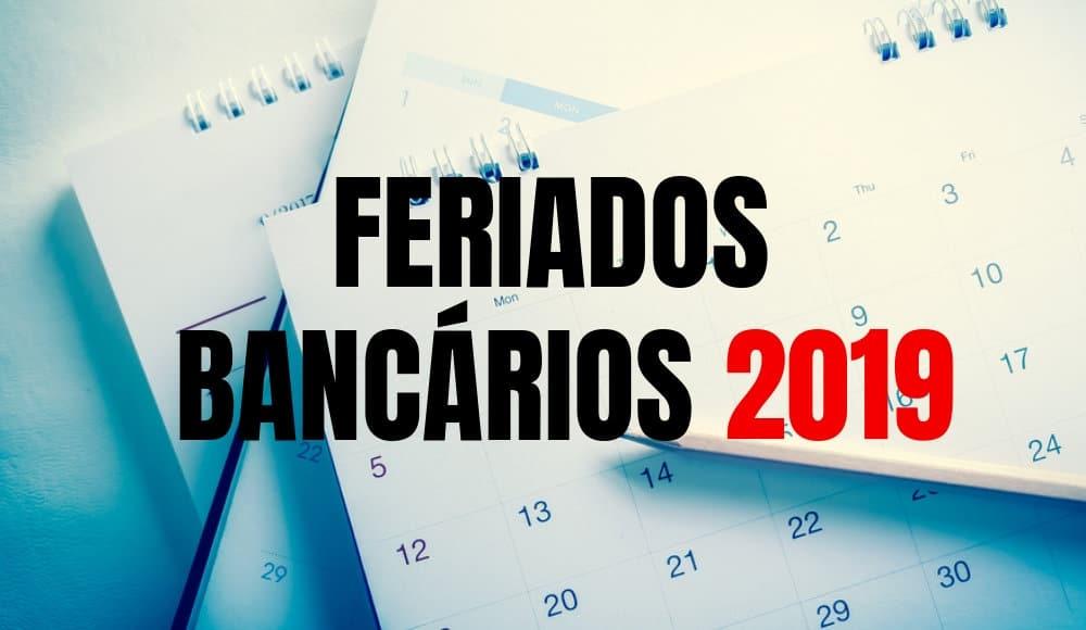 Feriados Bancários 2019 no Brasil