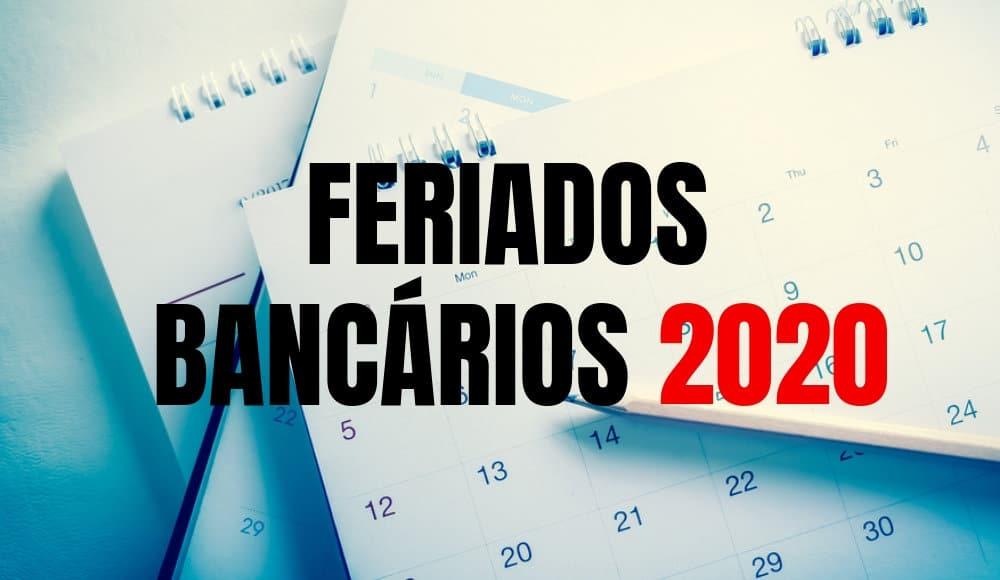 Feriados Bancários 2020 no Brasil