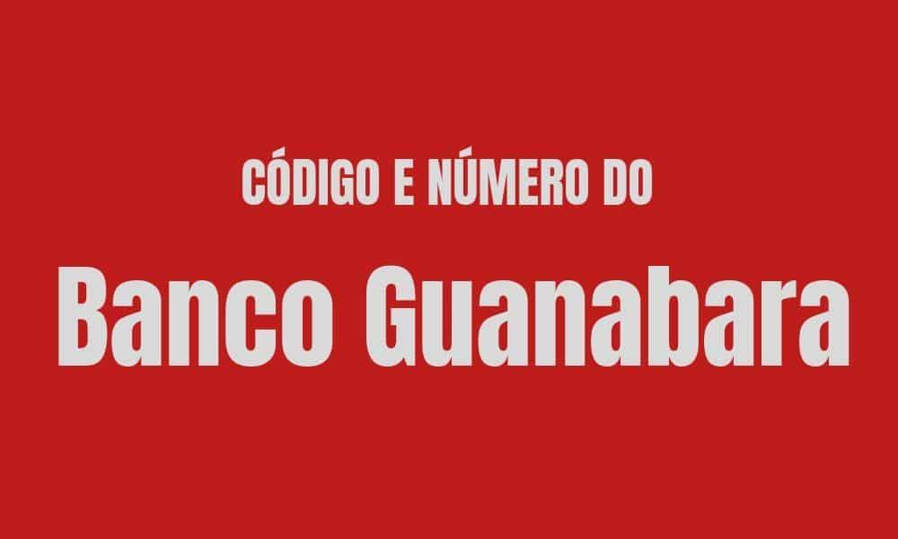 Número e código do Banco Guanabara