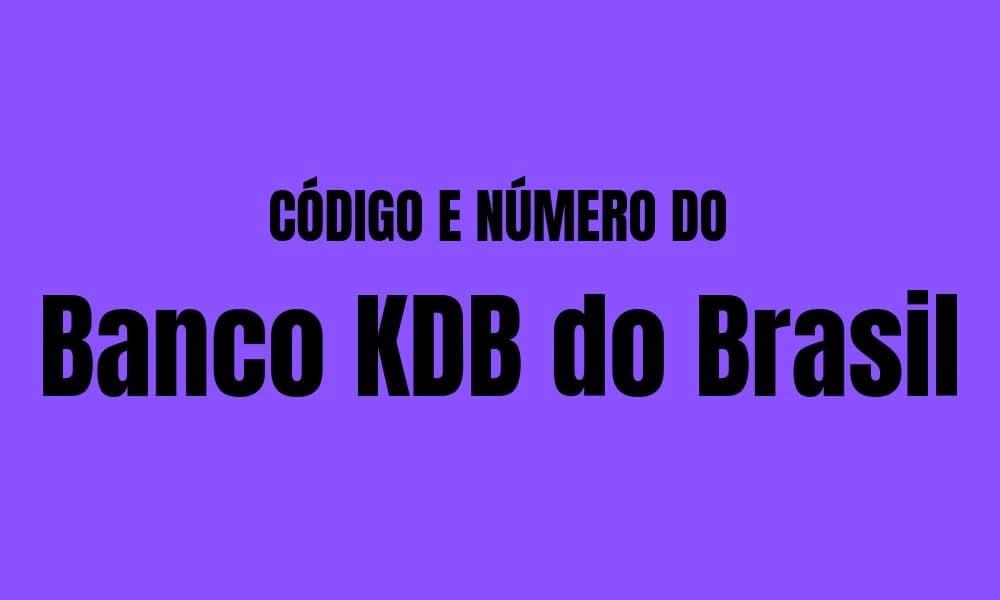 Número e código do Banco KDB