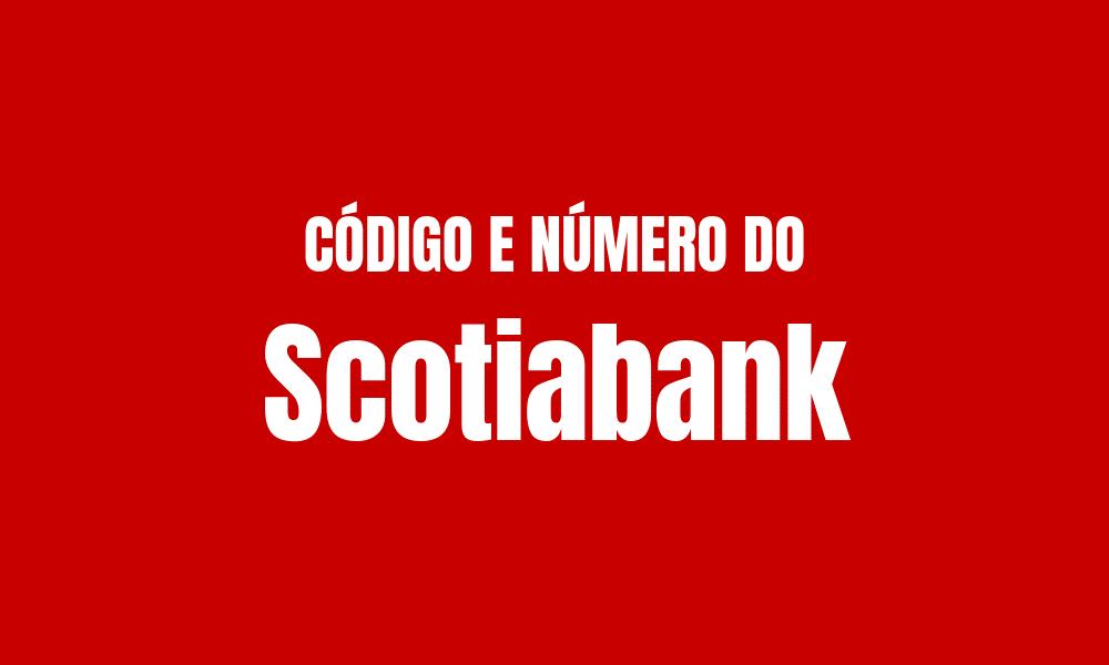 Número e código do Scotiabank para TED e DOC
