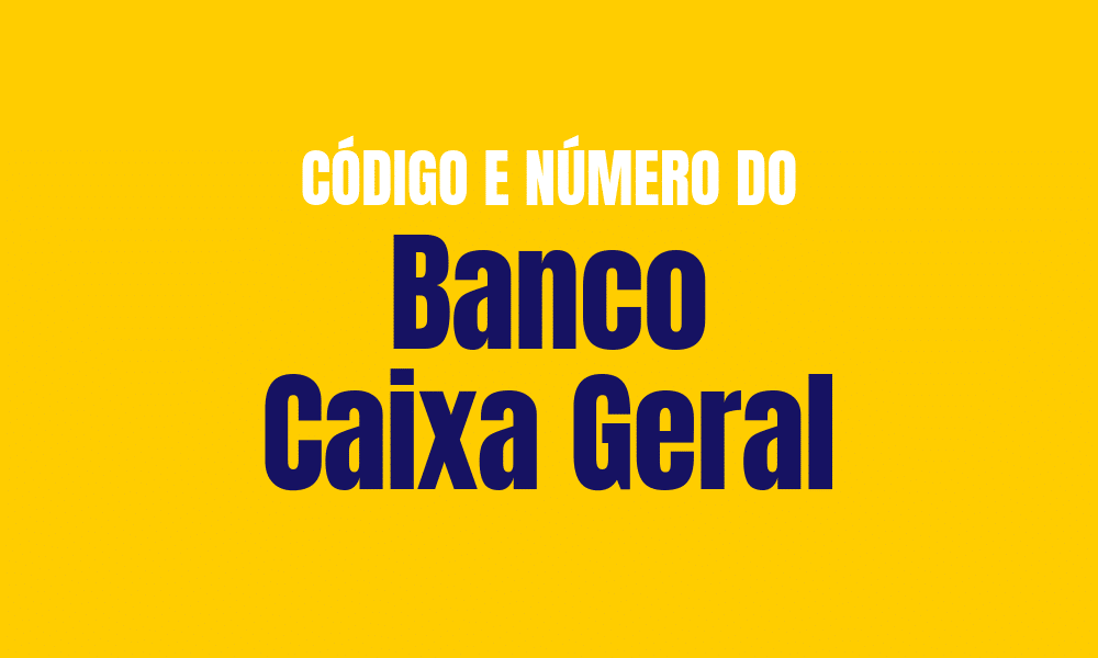Número e código do Banco Caixa Geral para TED e DOC