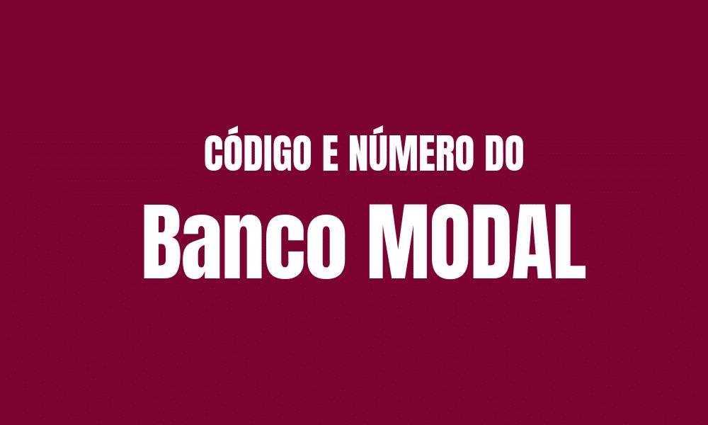 Número e código do Banco Modal para TED e DOC