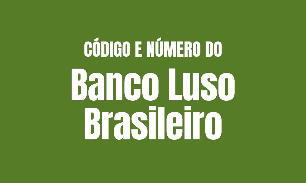 Número e código do Banco Luso Brasileiro para TED e DOC