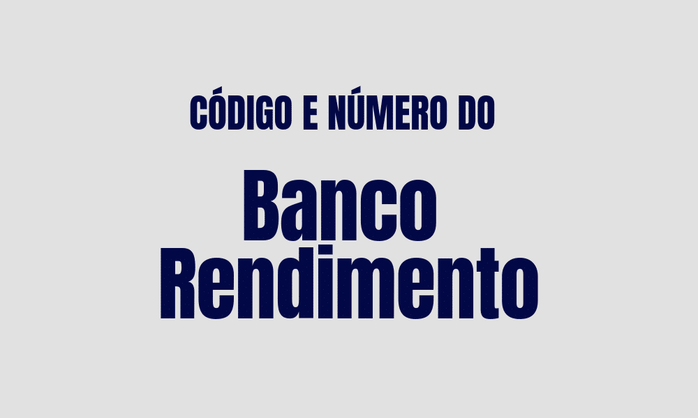 Número e código do Banco Rendimento para TED e DOC