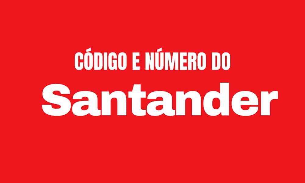 Número do Santander e Código para TED e DOC